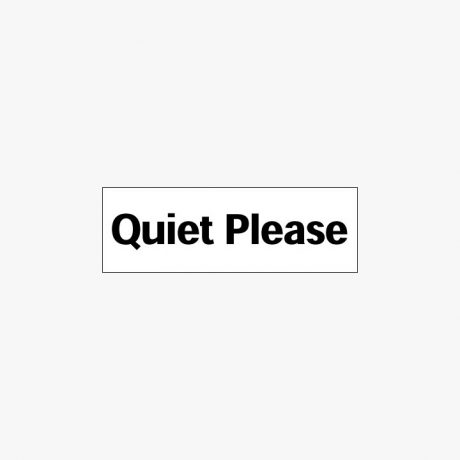 Plastic 150x450mm Quiet Please Signs