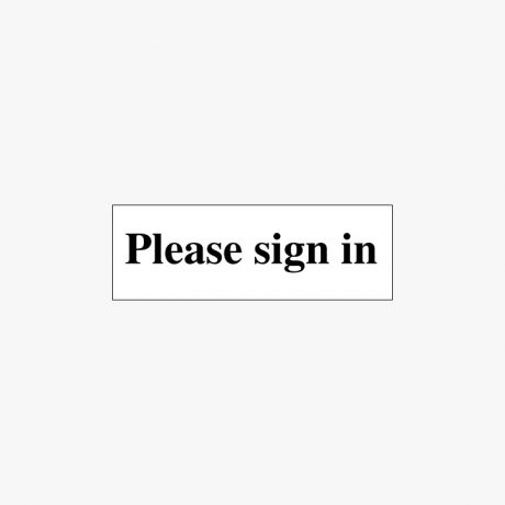 Plastic 50x150mm Please Sign In Signs