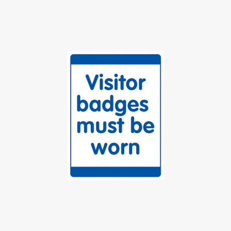 Plastic 600x450mm Visitor Badges Must Be Worn Signs