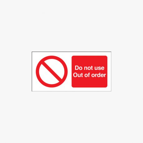 Self Adhesive Plastic 150x300mm Do Not Use Out Of Order Signs