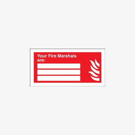 Self Adhesive Plastic 200x400mm Your Fire Marshals Are Signs