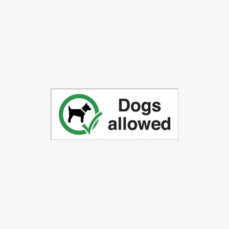 Plastic 100x250mm Dogs Allowed Signs