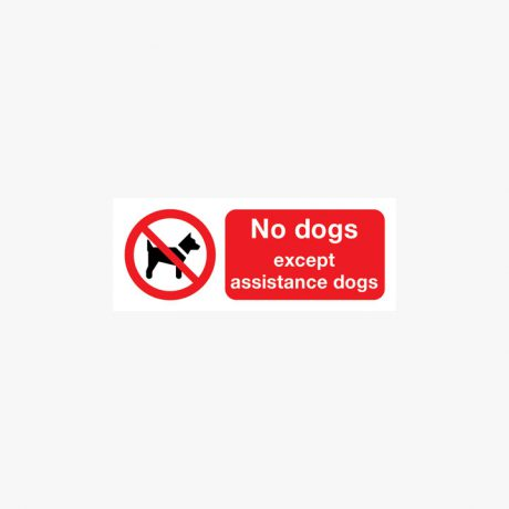Plastic 100x250mm No Dogs Except Assistance Dogs Signs