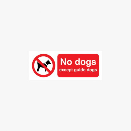 Plastic 100x250mm No Dogs Except Guide Dogs Signs