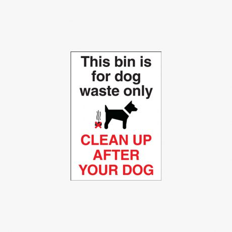 Self Adhesive Plastic A5 This Bin Is For Dog Waste Only Clean Signs