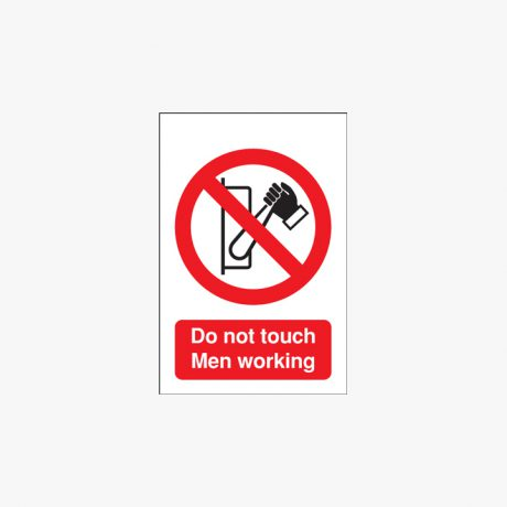 Self Adhesive Plastic 250x200mm Do Not Touch Men Working Signs