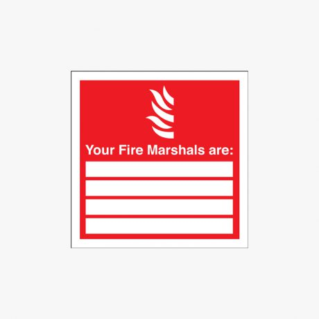 Self Adhesive Plastic 200x200mm Your Fire Marshals Are Signs