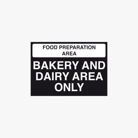 Plastic 210x148mm (A5) Bakery And Dairy Area Only Signs