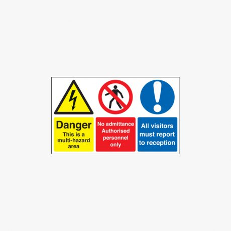 Self Adhesive Plastic 450x600mm Danger This Is A Multi-Hazard Signs