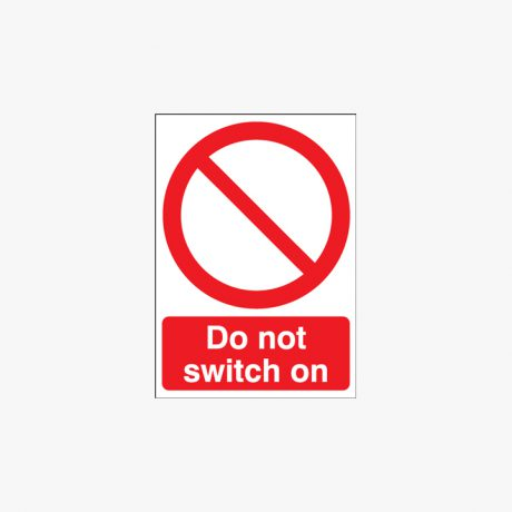 Self Adhesive Plastic 250x200mm Do Not Switch On Signs