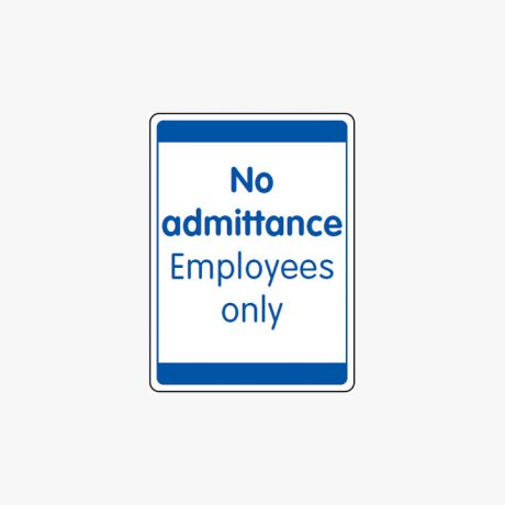 Self Adhesive 400x300mm No Admittance Employees Only Signs