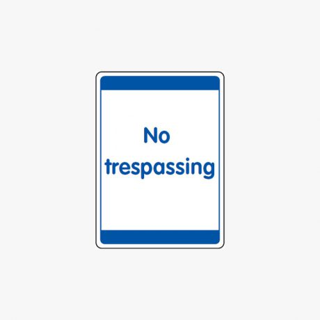 No Trespassing Signs Self Adhesive 400 x 300mm