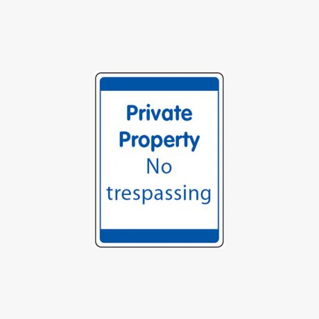 Plastic 600x450mm Private Property No Tresspassing Signs