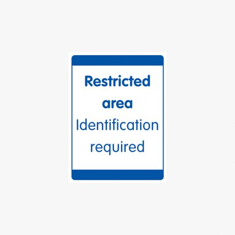 Plastic 600x450mm Restricted Area Identification Signs
