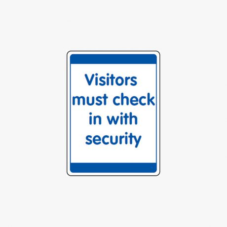 Plastic 600x450mm Visitors Must Check In With Signs