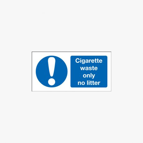 Self Adhesive Plastic 75x150mm Cigarette Waste Only No Litter Signs