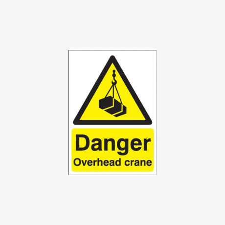 Self Adhesive Plastic A1 Danger Overhead Crane Signs