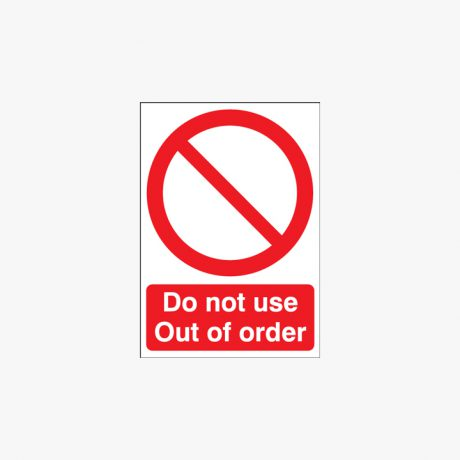 Self Adhesive Plastic A1 Do Not Use Out Of Order Signs