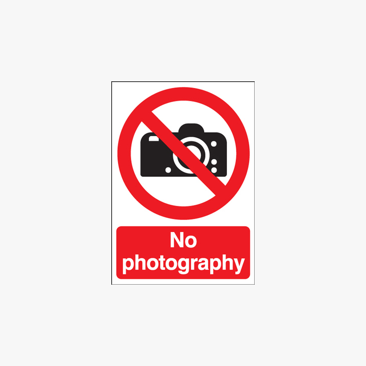 Self Adhesive Plastic A1 No Photography Signs