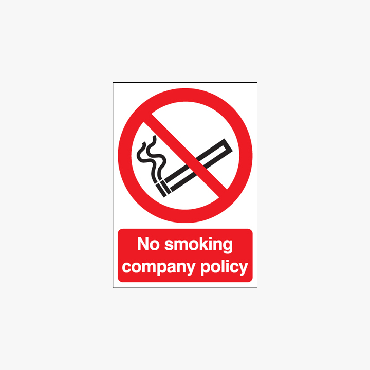 Self Adhesive Plastic A1 No Smoking Company Policy Signs