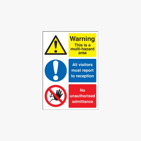 Self Adhesive Plastic A2 Warning This Is A Multi Hazard Area Signs