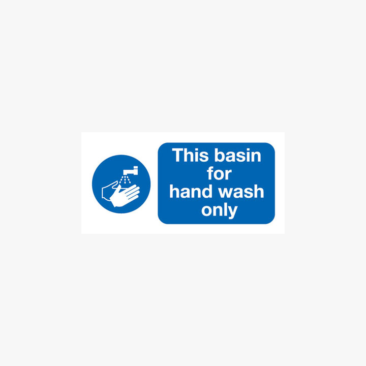 This Basin Is For Hand Wash Only Plastic 200x100mm Signs