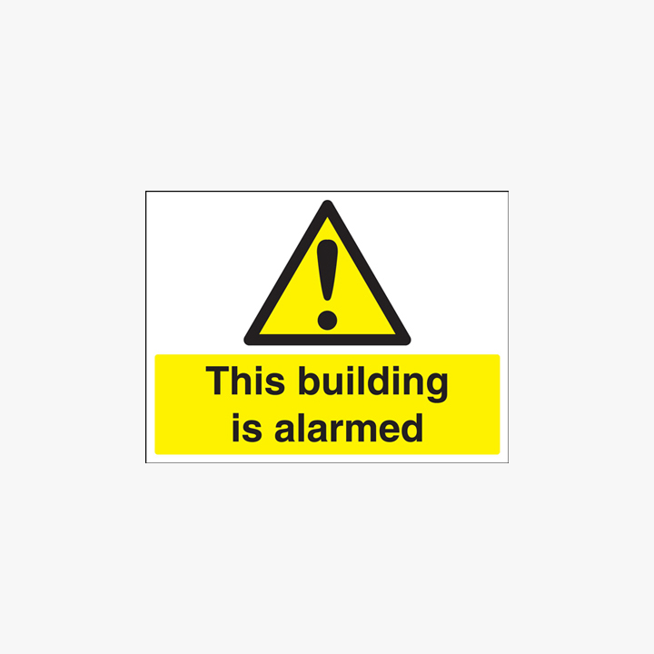This Building Is Alarmed Self Adhesive Plastic 450x600mm Signs