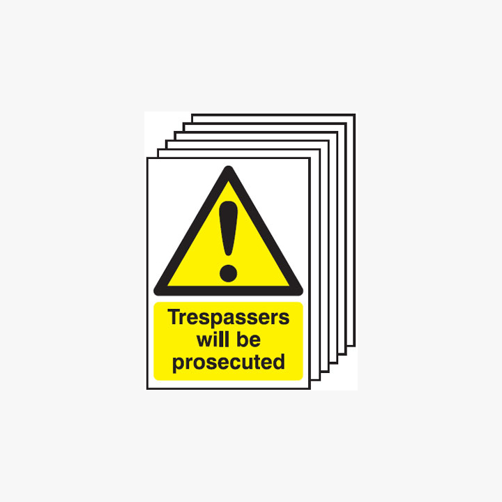 Trespassers Will Be Prosecuted Multipack 6 Self Adhesive Plastic A4 Signs