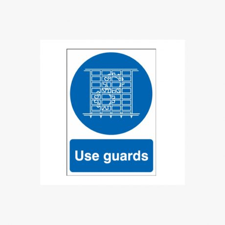 Use Guards Signs