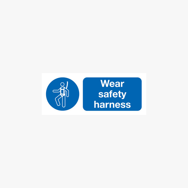 Wear Safety Harness Plastic Signs 250 mm x 100 mm