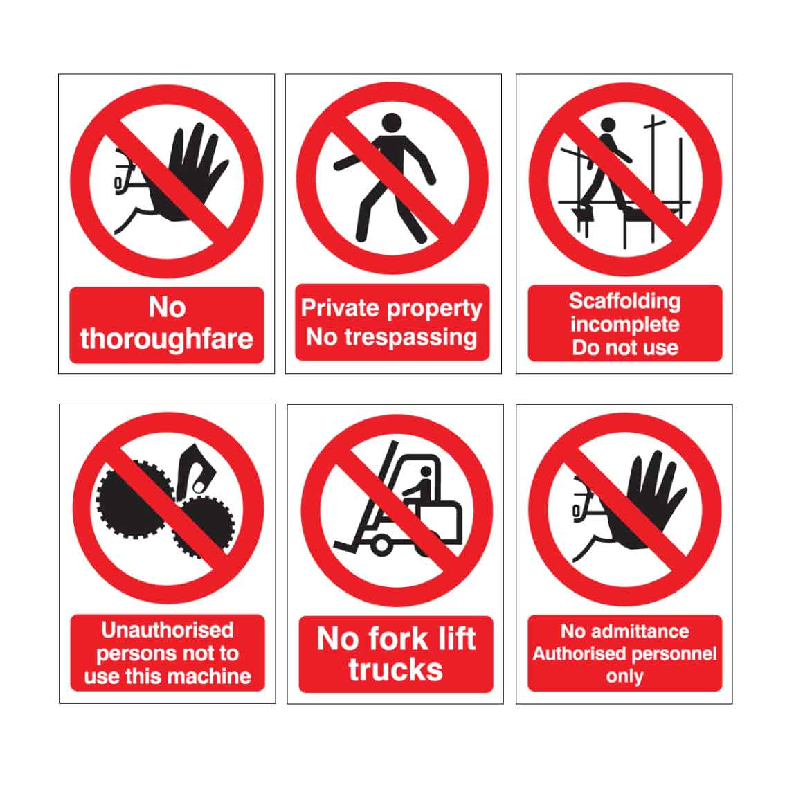Prohibition (Do Not) Safety Signs