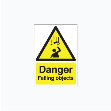 Danger Falling Objects Signs