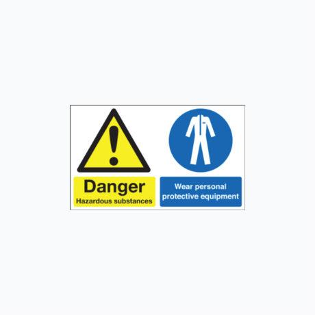 Danger Hazardous Substances / Wear PPE