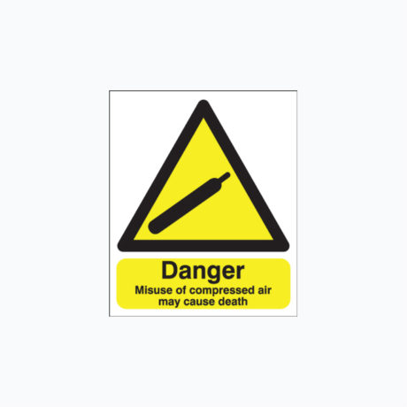 Danger Misuse of Compressed Air Signs