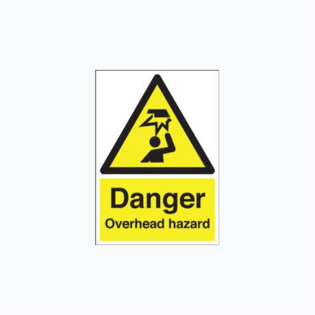 Danger Overhead Hazard Signs