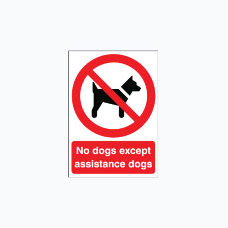No Dogs Except Guide Dogs or Assistance Dogs Signs